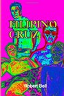 Filipino Cruz Part One Of The Cruz Trilogy