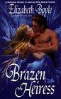 Brazen Heiress (Brazen, Bk 2)