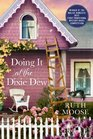 Doing It at the Dixie Dew (Dixie Dew Bed & Breakfast, Bk 1)