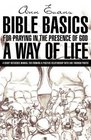Bible Basics for Praying in The Presence of God A Way of Life