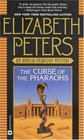 The Curse of the Pharaohs (Amelia Peabody, Bk 2)