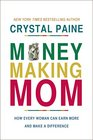 The Money-Making Mom How Every Woman Can Earn More and Make a Difference