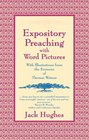 Expository Preaching With Word Pictures (Mentor)