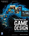 David Perry on Game Design A Brainstorming ToolBox