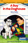A Boy in the Doghouse