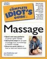 The Complete Idiot's Guide to Massage