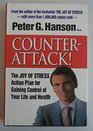 Counter Attack the Joy of Stress Action