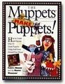 The Muppets Make Puppets