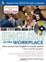 Improve Your English English in the Workplace  Hear and see how English is actually spokenfrom reallife speakers