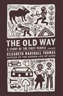 The Old Way A Story of the First People