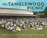 The Tanglewood Picnic Music and Outdoor Feasts in the Berkshires