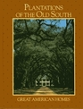 Plantations of the Old South