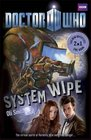 System Wipe / The Good,the Bad and the Alien (Doctor Who Bk 2)