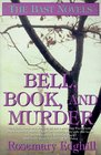Bell, Book, and Murder: Speak Daggers to Her / Book of Moons / The Bowl of Night (Bast, Bks 1-3)