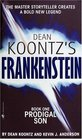 Prodigal Son (Frankenstein, Bk 1)