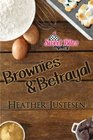Brownies & Betrayal (Sweet Bites, Bk 1)