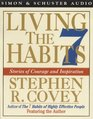 Living the 7 Habits  Stories of Courage and Inspiration