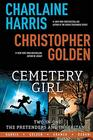 CHARLAINE HARRIS CEMETERY GIRL TwoinOne The Pretenders and Inheritance