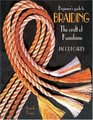 The Beginner's Guide to Braiding: The Craft of Kumihimo