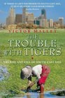 Trouble With Tigers