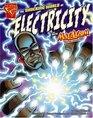 The Shocking World of Electricity with Max Axiom, Super Scientist (Graphic Science series) (Graphic Science)