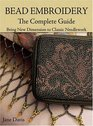 Bead Embroidery: The Complete Guide