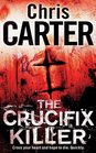 The Crucifix Killer (Robert Hunter, Bk 1)