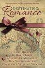 Destination Romance Five Inspirational Love Stories Spanning the Globe