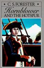 Hornblower and the Hotspur (Hornblower, Bk 10)