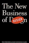 The New Business of Design The Forty-Fifth International Design Conference in Aspen