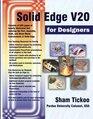Solid Edge V20 for Designers