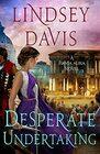 Desperate Undertaking A Flavia Albia Novel