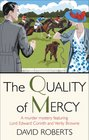 The Quality of Mercy (Lord Edward Corinth and Verity Browne, Bk 7)
