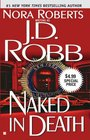 Naked in Death (In Death, Bk 1)