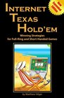 Internet Texas Hold'em Winning Strategies for FullRing and ShortHanded Games