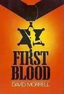 First Blood; A Novel