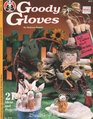 Goody Gloves 21 Ideas and Projects