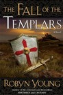 The Fall of the Templars (Brethren, Bk3)
