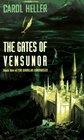 The Gates of Vensunor The Shunlar Chronicles Book 1