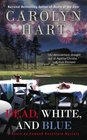 Dead, White, and Blue (Death on Demand, Bk 23)