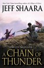 A Chain of Thunder A Novel of the Siege of Vicksburg
