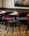 French Bistro: Seasonal Recipes