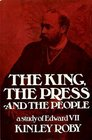 King the Press and the People