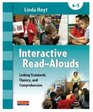 Interactive Read-Alouds: Linking Standards, Fluency, and Comprehension Grades 4-5 (Two-Volume Set)