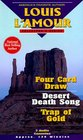 4 Card Draw/ Desert Death Song / Trap of Gold (Louis L'Amour Collector)