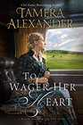 To Wager Her Heart (Belle Meade Plantation, Bk 3)