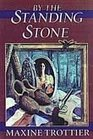 By the Standing Stone (The Circle of Silver Chronicles)