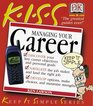 KISS Guide to Managing Your Career
