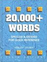 20000 Words Spelled and Divided for Quick Reference