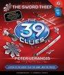 The Sword Thief (39 Clues, Bk 3) (Audio CD) (Unabridged)